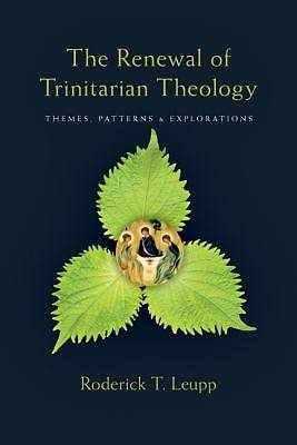 The Renewal of Trinitarian Theology