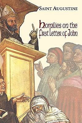 Picture of Homilies on the First Epistle of John