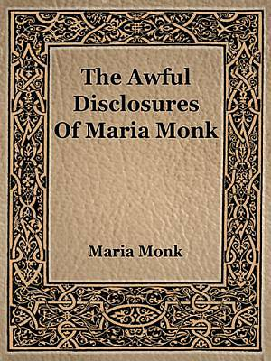 Picture of The Awful Disclosures of Maria Monk [Adobe Ebook]