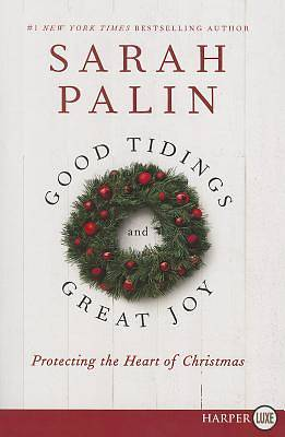 Picture of Good Tidings and Great Joy - Large Print Edition