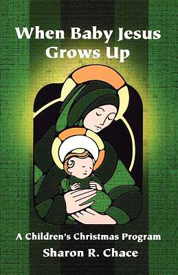 Picture of When Baby Jesus Grows Up