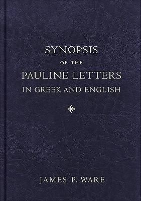 Picture of Synopsis of the Pauline Letters in Greek and English