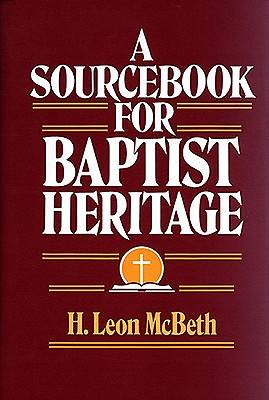 Picture of A Sourcebook for Baptist Heritage