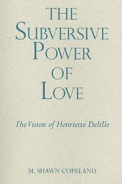 The Subversive Power of Love