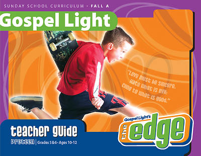 Gospel Light Grades 5 & 6 Teacher Guide Fall 2015