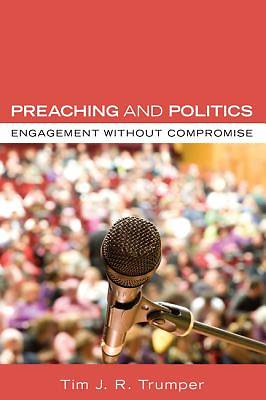 Picture of Preaching and Politics