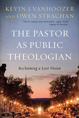 Picture of The Pastor as Public Theologian