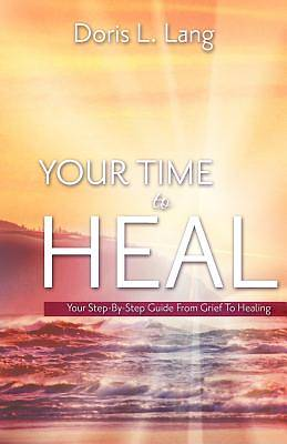 Your Time to Heal