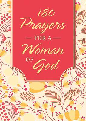 180 Prayers for a Woman of God [ePub Ebook]