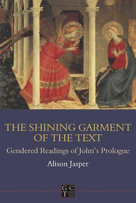 Shining Garment of the Text