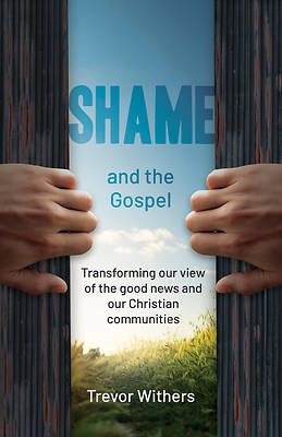 Picture of Shame and the Gospel
