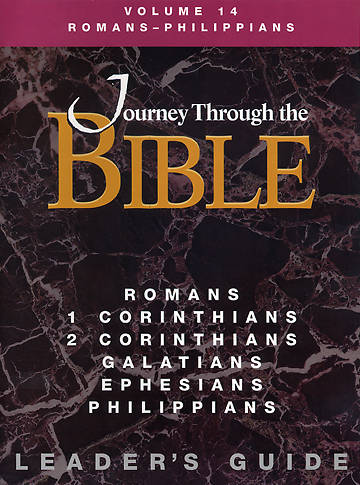 Journey Through the Bible Volume 14: Romans - Philippians Leaders Guide