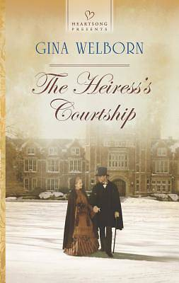 The Heiresss Courtship