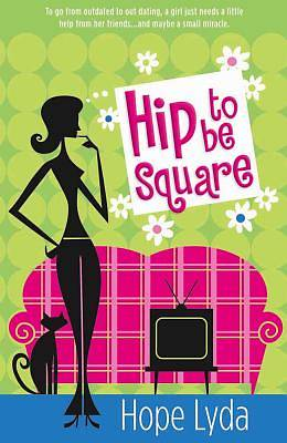 Hip to Be Square [ePub Ebook]