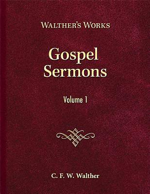 Gospel Sermons Volume One