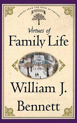 Virtues of Family Life