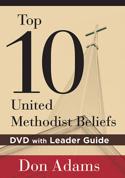 Picture of Top 10 United Methodist Beliefs: DVD with Leader Guide