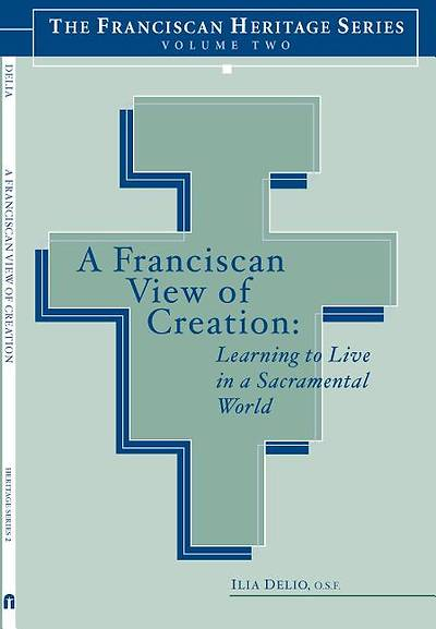 A Franciscan View of Creation [ePub Ebook]