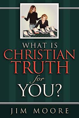 What Is Christian Truth for You?