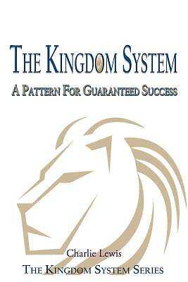 The Kingdom System