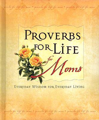 Proverbs for Life for Moms