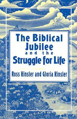 The Biblical Jubilee and the Struggle for Life