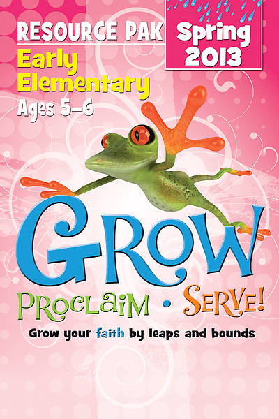 Picture of Grow, Proclaim, Serve! Early Elementary Resource Pak Spring 2013