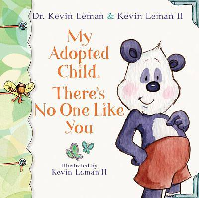 My Adopted Child, Theres No One Like You [ePub Ebook]