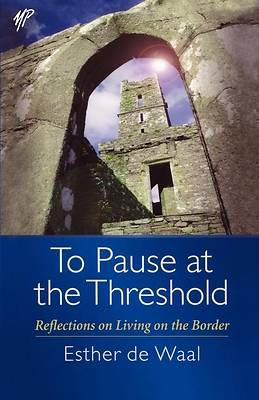 To Pause at the Threshold [ePub Ebook]