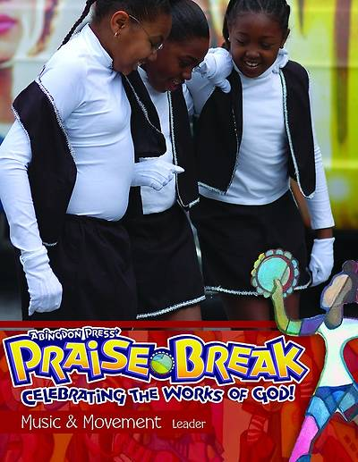 Vacation Bible School (VBS) 2014 Praise Break Music & Movement Leader