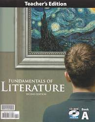 Fundamentals of Literature Grade 9 Teachers Edition with CD 2nd Edition