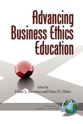 Advancing Business Ethics Education. Ethics in Practice. [Adobe Ebook]