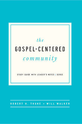 The Gospel Centered Community