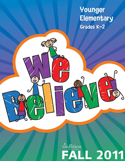 We Believe Fall 2011 Younger Elementary Teacher Book