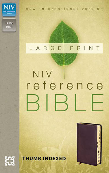 NIV Reference Bible, Large Print Burgundy Bonded Leather Burgundy Bonded Leather