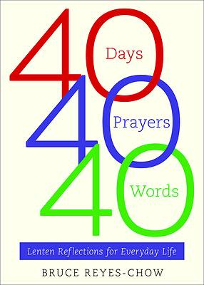 Picture of 40 Days, 40 Prayers, 40 Words