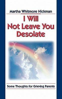 Picture of I Will Not Leave You Desolate