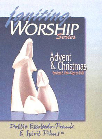 Igniting Worship Series  - Advent and Christmas