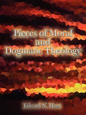 Picture of Pieces of Moral & Dogmatic Theology