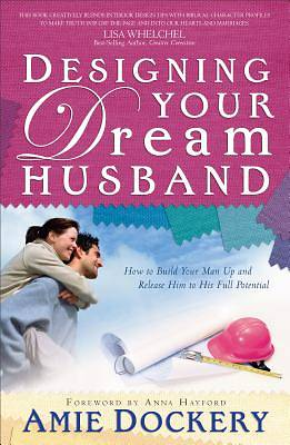 Designing Your Dream Husband