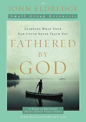 Fathered by God Participants Guide