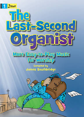 The Last-Second Organist
