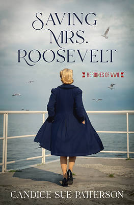 Picture of Saving Mrs. Roosevelt