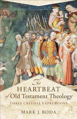 The Heartbeat of Old Testament Theology