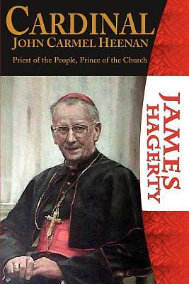 Picture of Cardinal John Carmel Heenan. Priest of the People, Prince of the Church