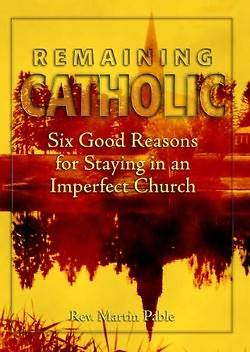 Remaining Catholic
