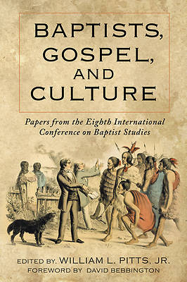 Picture of Baptists, Gospel, and Culture
