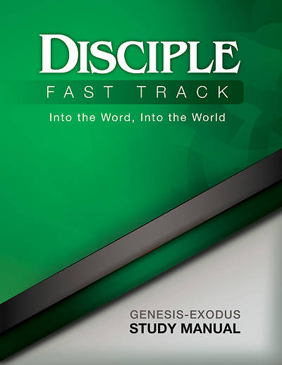 Picture of Disciple Fast Track Into the Word, Into the World Genesis-Exodus Study Manual