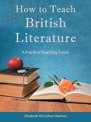 Picture of How to Teach British Literature