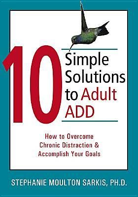 10 Simple Solutions to Adult ADD [Adobe Ebook]